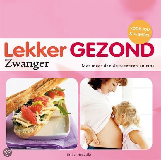 Lekker Gezond Zwanger