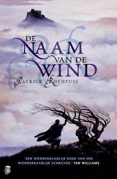 ... .com | De naam van de wind, Patrick Rothfuss | 9789022557068 | Boeken