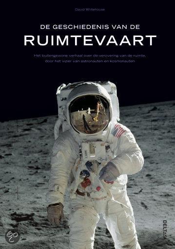 bol.com : De geschiedenis van de ruimtevaart, David Whitehouse ...