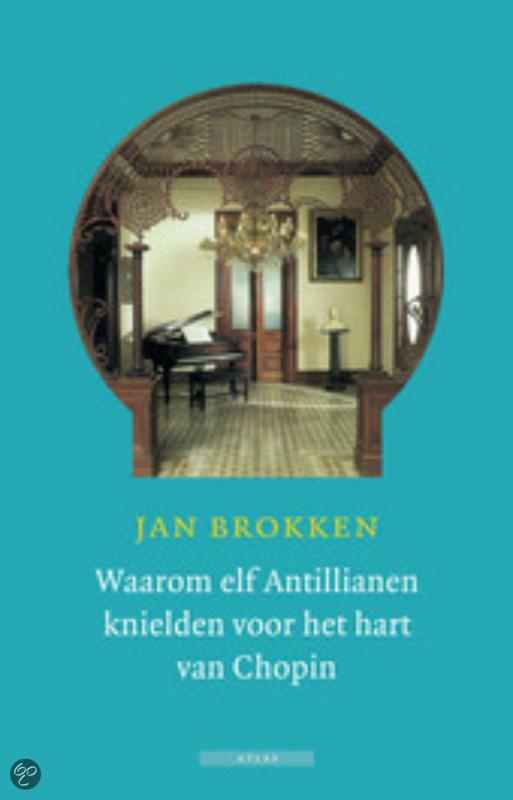 Waarom elf antillianen knielden voor het hart van chopin gratis boeken downloaden in pdf fb2 - Kast voor het opslaan van boeken ...