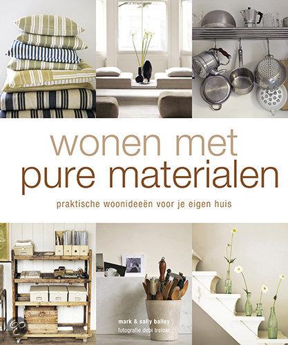 Wonen met pure materialen