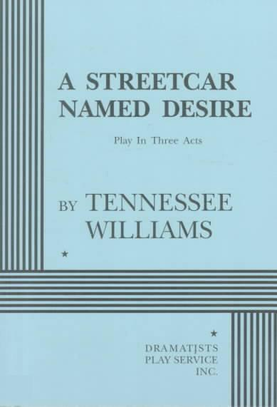 """a review of tennessee williamss play a streetcar named desire By kim hajeong tennessee williams once said about his pulitzer prize winning play, a streetcar named desire, that """"streetcar is an extremely and peculiarly moral play, in the deepest and truest sense of the term."""