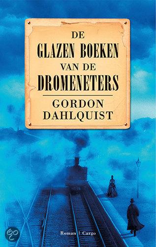 De Glazen Boeken Van De Dromeneters