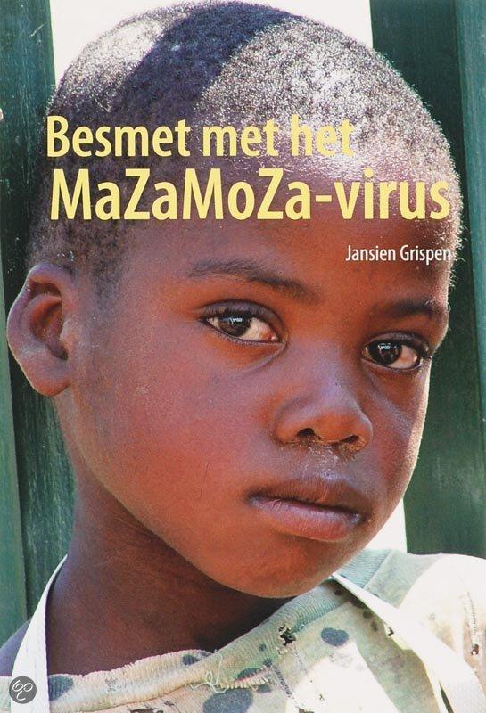 Besmet met het MaZaMoZa-virus  ISBN:  9789051794397  –  Grispen, J.