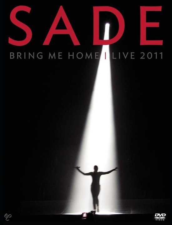 Sade - Bring Me Home: Live 2011 (Dvd+Cd Digipack)