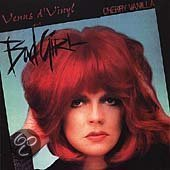 Bad Girl/Venus D'Vinyl
