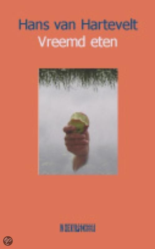 Vreemd eten  ISBN:  9789062656387  –  Hans van Hartevelt