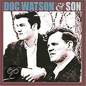 Doc Watson & Son