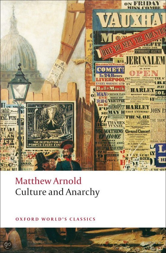 arnold s culture and anarchy Culture and anarchy is one of the central texts of the western intellectual tradition and has helped to shape thinking about the tasks and requirements of culture and civil society the book is particularly relevant now, however, because it articulates many issues about culture and cultural.