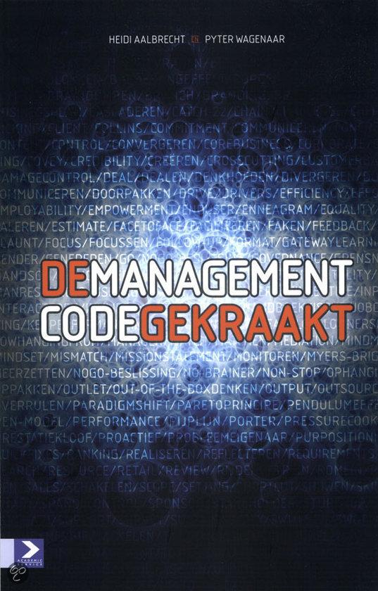 De managementcode gekraakt