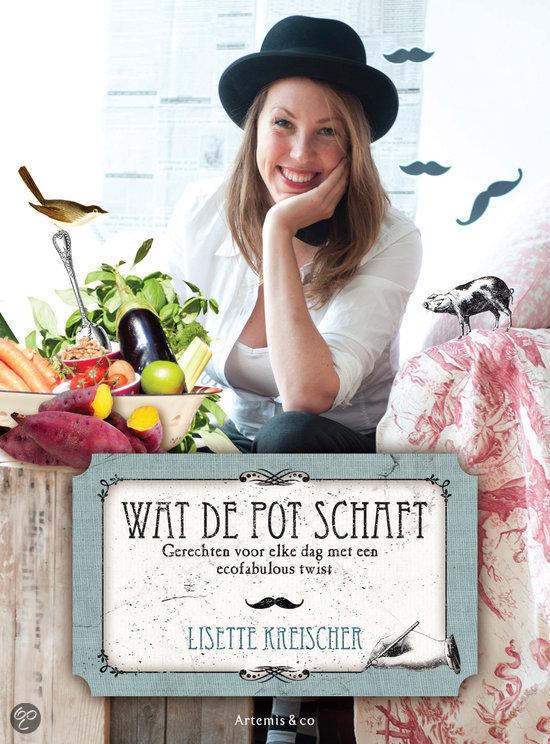 Wat de pot schaft lisette kreischer for Kookboek veganistisch