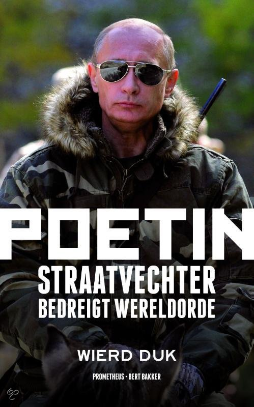 Poetin / Straatvechter bedreigt wereldorde
