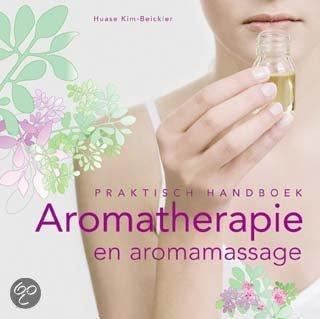 Praktisch handboek Aromatherapie