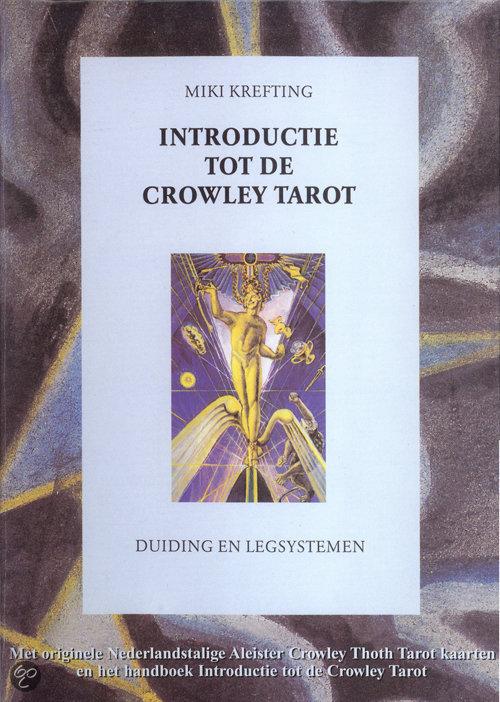 Introductie tot de Crowley tarot