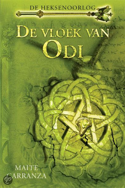 De heksenoorlog / 3 De vloek van Odi