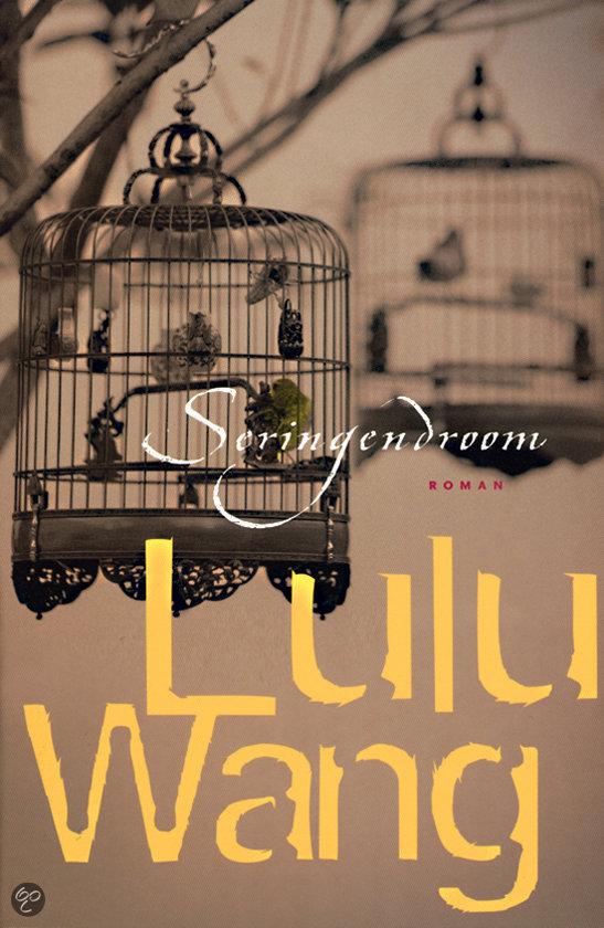Seringendroom  ISBN:  9789022540299  –  Lulu Wang
