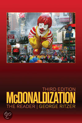 review the mcdonaldization thesis George ritzer authored 'the mcdonaldization of society' in 1993, and it remains one of the bestselling sociology books of all time in this lesson.