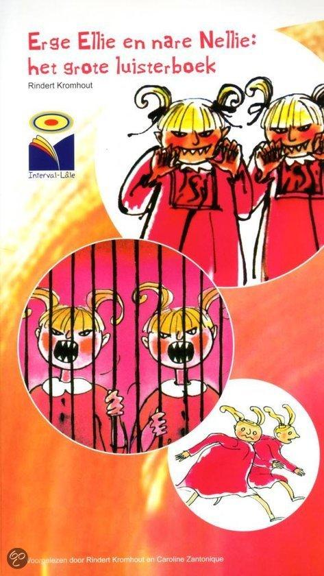 Cover van het boek 'Erge Ellie en nare Nellie: het grote luisterboek'