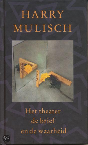 Het Theater, De Brief En De Waarheid