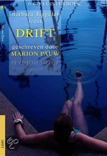 Drift / Druk Heruitgave  ISBN:  9789087540135  –  Marion Pauw