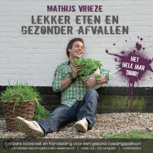 Lekker eten en gezonder afvallen gratis boeken downloaden in pdf fb2 epub txt lrf djvu - Bereik kind boek ...
