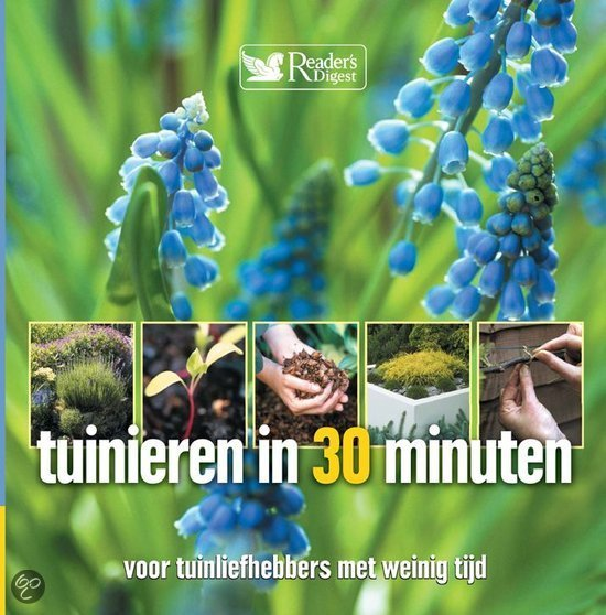 Tuinieren in 30 minuten