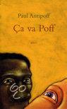 Ca va, Poff  ISBN:  9789064452147  –  Paul Antipoff