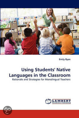 native language in the classroom The first step towards getting your esl students to speak less of their native language is for you to speak it less i know it's easier said than done this may sound a little too harsh, but for older students, you can simply make it a classroom rule which means that if they speak l1.