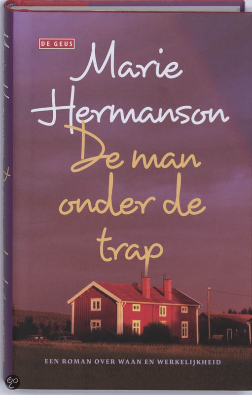 De Man Onder De Trap  ISBN:  9789044511048  –  Marie Hermanson