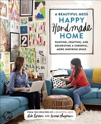 A Beautiful Mess: Happy Handmade Home