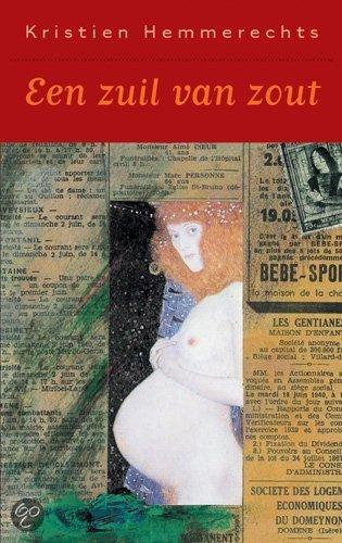 Een zuil van zout / Luxe editie  ISBN:  9789052407593  –  Kristien Hemmerechts
