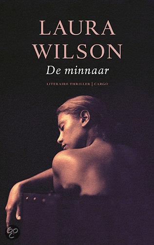 De minnaar  ISBN:  9789023428145  –  Laura Wilson