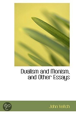 monism and even dualism essay