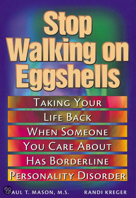 stop walking on eggshells taking your life back. Black Bedroom Furniture Sets. Home Design Ideas