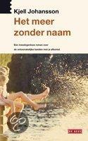 Het meer zonder naam  ISBN:  9789044505306  –  Kjell Johansson