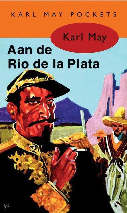 Aan de Rio de la Plata  ISBN:  9789031500147  –  Karl May