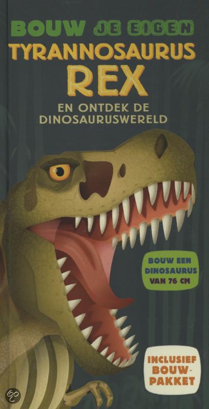 Bouw je eigen tyrannosaurus rex darren naish for Bouw je eigen badkamer