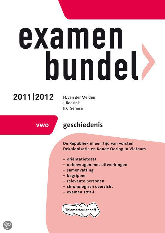Examenbundel  / Geschiedenis Vwo 2011/2012
