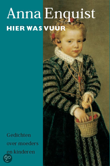 Hier Was Vuur  ISBN:  9789029515207  –  Anna Enquist