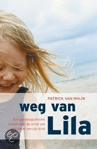 Weg Van Lila  ISBN:  9789061120070  –  Patrick van Rhijn