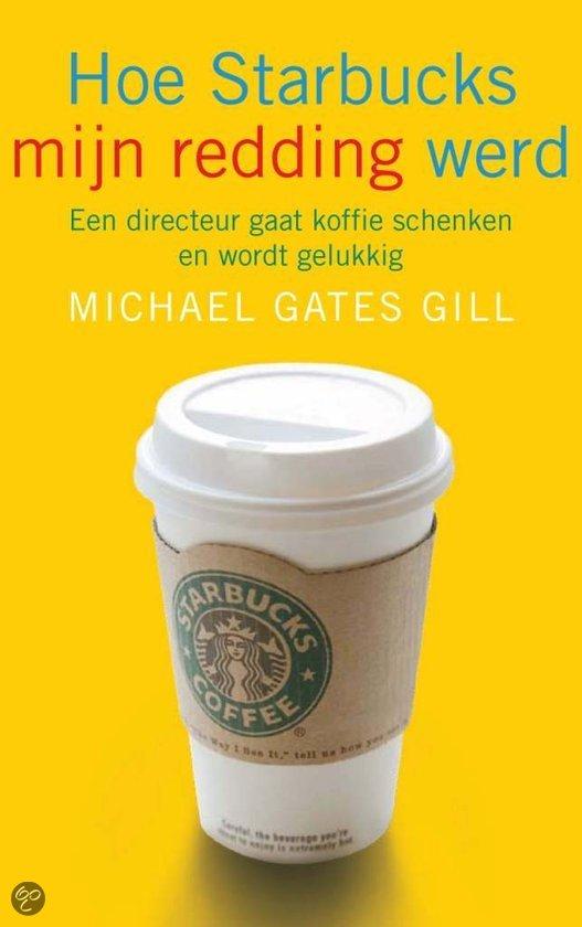Hoe Starbucks Mijn Redding Werd