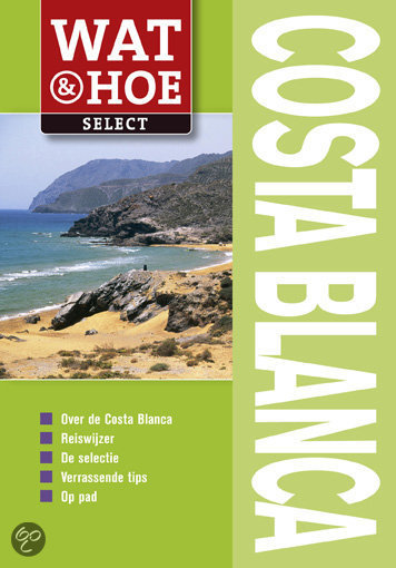 Wat & Hoe Select Costa Blanca