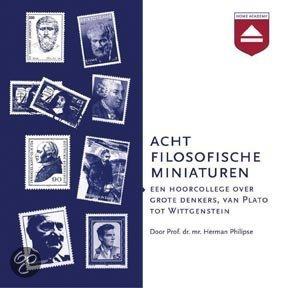 Acht filosofische miniaturen<br>Herman Philipse
