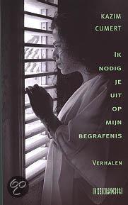 Ik nodig je uit op mijn begrafenis  ISBN:  9789062655564  –  Kazim Cumert