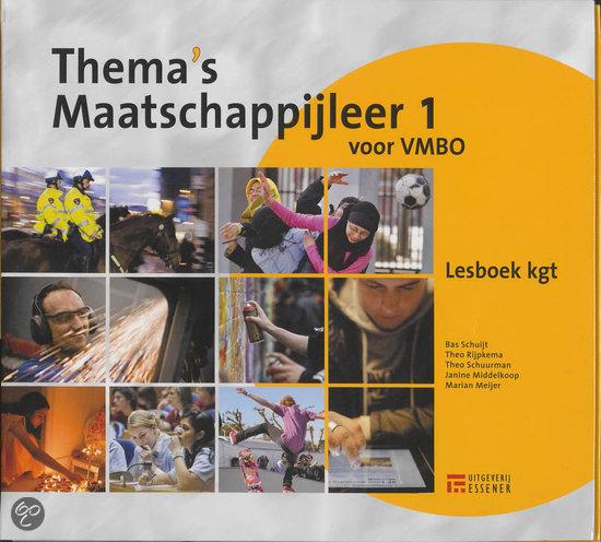 Thema's Maatschappijleer / 1 VMBO kgt-niveau / deel Lesboek