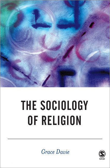 sociology of religion Sociology of religion robert wuthnow these readings will expose you to the central ideas that have shaped the sociology of religion the list emphasizes major theoretical and theoretically informed substantive.