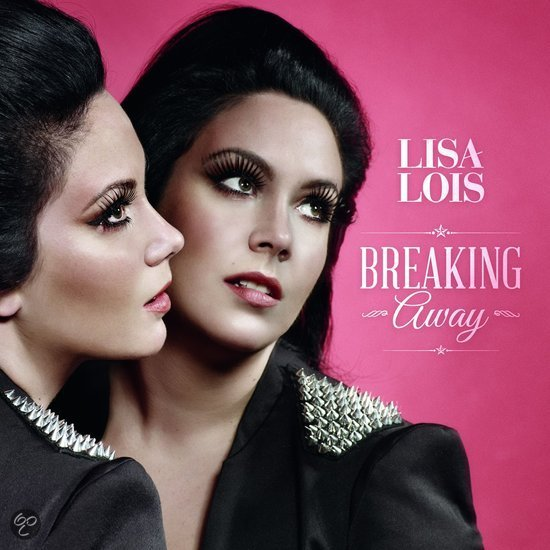 Lisa Lois - Breaking Away
