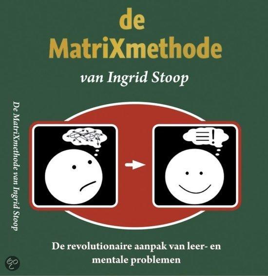 De Matrixmethode Van Ingrid Stoop / Druk Nd