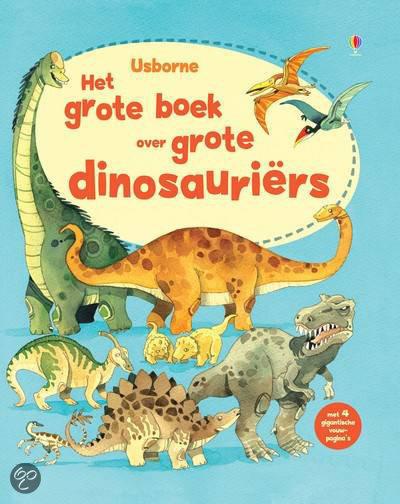 Het grote boek over grote dinosauriers alex for Het boek over jou