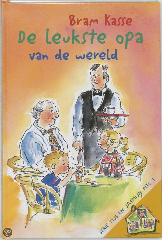De leukste opa van de wereld bram kasse 9789033120107 boeken - Scherm thuis van de wereld ...